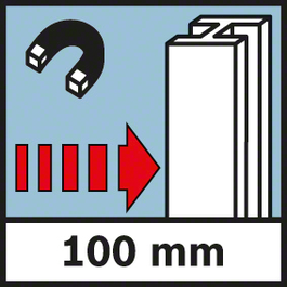 Detection depth of metal Detection depth of steel, max. 100 mm